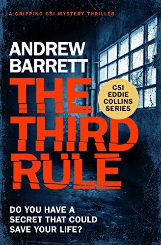 Collins Series - The Third Rule: a gripping CSI Mystery Thriller (Eddie Collins Book 1)