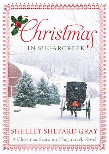 Christmas in Sugarcreek: A Christmas Seasons of Sugarcreek Novel by Blackstone Audiobooks