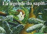 vignette de 'La légende du sapin (Thierry Chapeau)'