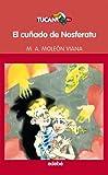 EL CUÑADO DE NOSFERATU, DE MIGUEL ÁNGEL MOLEÓN