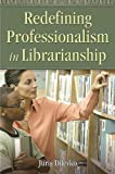 img - for The Underside of Professionalism: A Radically Traditional Proposal for Librarianship book / textbook / text book