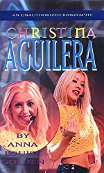 Christina Aguilera: An Unauthorized Biography