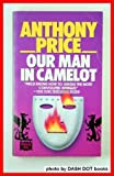 Our Man in Camelot, Anthony Price, 0445406674