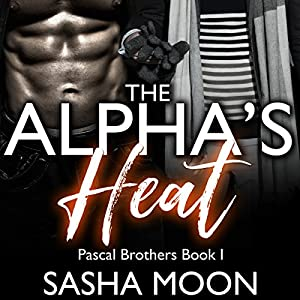 The Alpha's Heat Audiobook