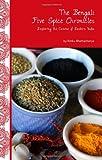 The Bengali Five Spice Chronicles, Rinku Bhattacharya, 0781813050