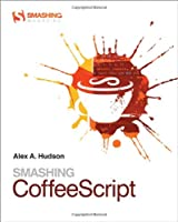 Smashing CoffeeScript Front Cover