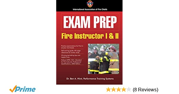 exam prep fire instructor i ii exam prep fire instructor 1 2 rh amazon com Instructor Book Assistant Instructor Guide and Template
