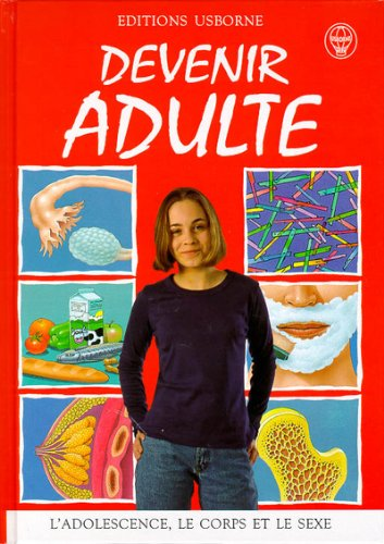 Devenir adulte Album – 30 mars 1998 Susan Meredith Usborne Publishing Ltd 074603203X Corps humain