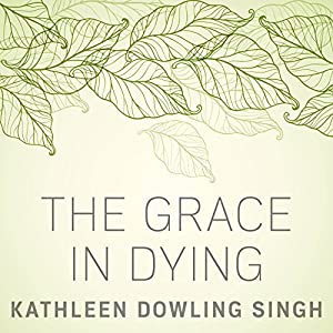 The Grace in Dying Audiobook