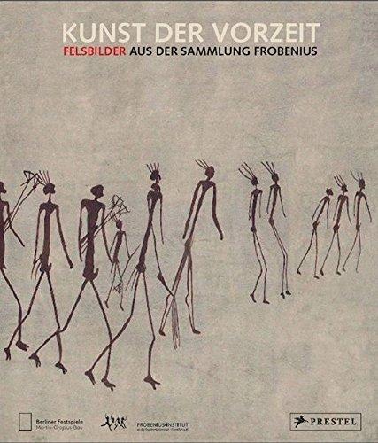 Kunst der Vorzeit: Felsbilder aus der Sammlung Frobenius