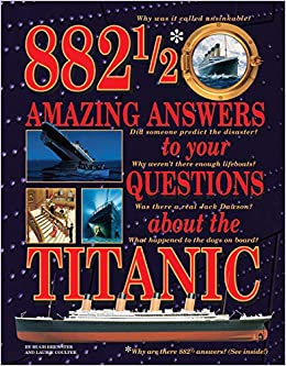 Descargar PDF Gratis 882-1/2 Amazing Answers To Your Questions About The Titanic