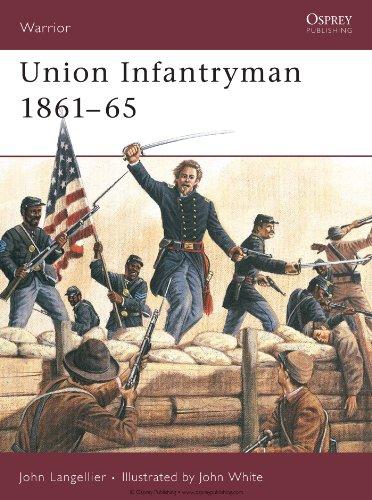 Union Infantryman 1861?65: Weapons, Armour, Tactics (Warrior Book 31)