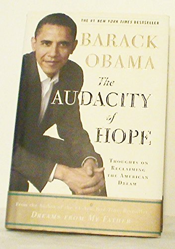 The Audacity of Hope - FIRST EDITION!
