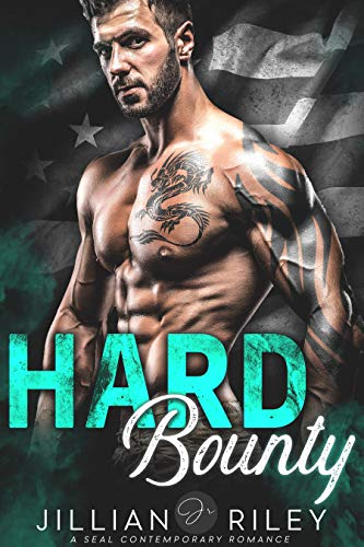 Hard Bounty: A Seal Contemporary Romance by [Riley, Jillian]