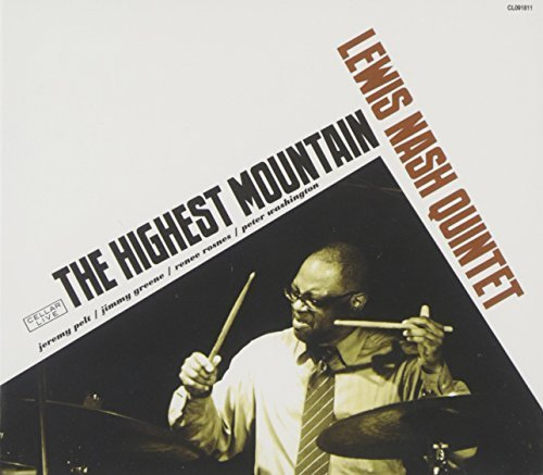 - Highest Mountain by Lewis Nash Quintet (2012-05-04)