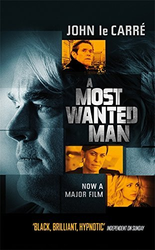 A Most Wanted Man by John Le Carr?? (2014-07-31)