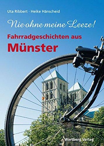 Fahrrad-Geschichten aus Münster: Nie ohne meine Leeze!
