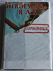 Heroes of the R.A.F. The Best Adventure…