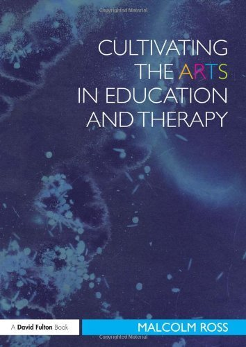 Cultivating the Arts in Education and Therapy (David Fulton Books) by Malcolm Ross - In Stores Mall Fulton