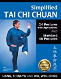 Finalist - 2015 USA Best Book Awards                       Learn today's most popular tai chi forms!       This book is designed for self-study and can help you learn both the Simplified Tai Chi Chuan 24 Posture form and the Simplifie...
