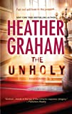 The Unholy, Heather Graham, 1410449157