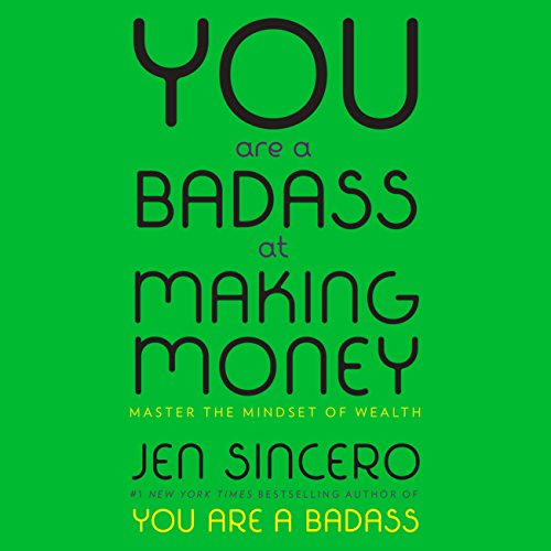 You Are a Badass at Making Money: Master the Mindset of Wealth cover