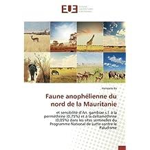 Faune anophélienne du nord de la Mauritanie: et sensibilité d'An. gambiae s.l. à la perméthrine (0,75%) et à la deltaméthrine (0,05%) dans les sites sentinelles du Programme National de Lutte contre le Paludisme