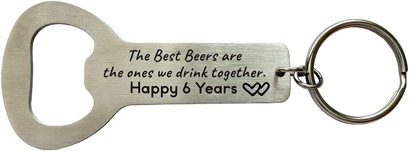Husband Gifts from Wife 6 Years of Marriage Bottle Opener for Men Boyfirend