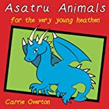 Asatru Animals: For Very Young Heathens