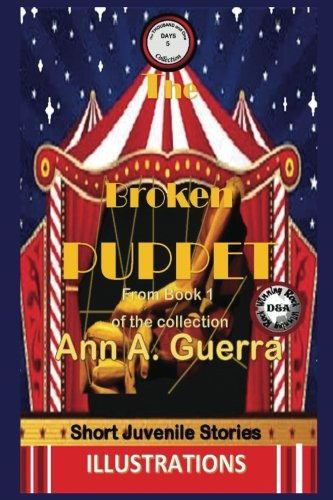 The Broken Puppet: Story No. 5 (The THOUSAND and One DAYS) (Volume 5)