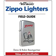 Warman's Zippo Lighters Field Guide: Values and Identification