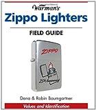 Warman's Zippo Lighters Field Guide, Dana Baumgartner and Robin Baumgartner, 0896893626