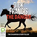 The Danger Audiobook by Dick Francis Narrated by Tony Britton