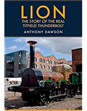 Lion: The Story of the Real Titfield Thunderbolt