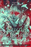 Shadows of the Fallen: A Fantasy Writers Anthology