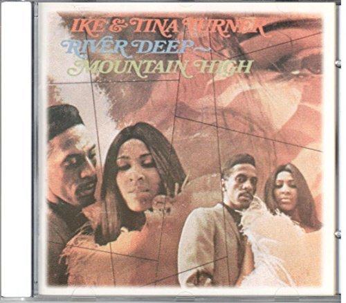 River Deep, Mountain High by Ike Turner & Tina