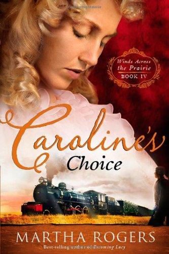 Caroline's Choice (Winds Across the Prairie)