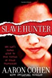 Slave Hunter, Aaron Cohen, 1416961178