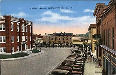 Public Square Elizabethtown, Kentucky Original Vintage Postcard