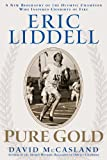 Eric Liddell: Pure Gold by David McCasland front cover