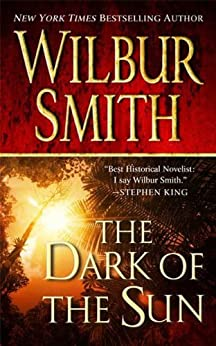 The Dark of the Sun by [Smith, Wilbur]