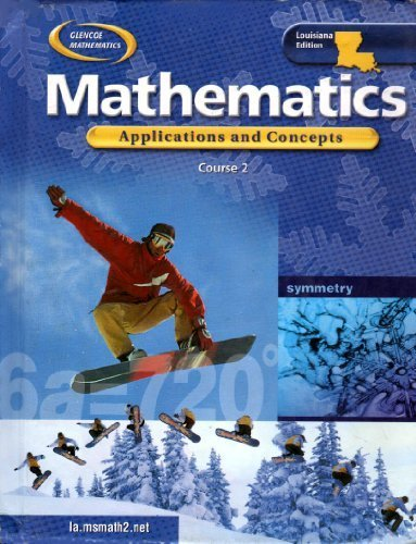 Glencoe Mathematics Applications and Concepts Course 2 (Louisiana Student Edition) (HARDCOVER) (LOUISIANA STUDENT EDITION)
