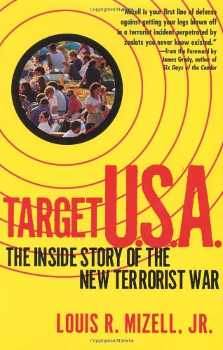 Target U.S.A.: The Inside Story of the New Terrorist War