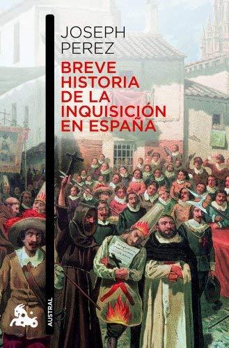 Breve historia de la Inquisición en España Contemporánea de Pérez, Joseph 2012 Tapa blanda: Amazon.es: Libros