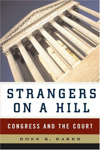 Strangers on a Hill: Congress and the Court