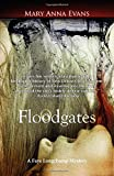 Floodgates (Faye Longchamp Series)