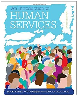 An Introduction to Human Services: With Cases and Applications (with CourseMate Printed Access Card) by Woodside, Marianne R., McClam, Tricia (January 7, 2014)