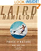 #10: Force of Nature: Mind, Body, Soul, And, of Course, Surfing