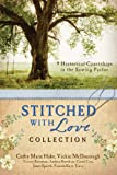 img - for The Stitched with Love Collection: 9 Historical Courtships of Lives Pieced Together with Seamless Love book / textbook / text book