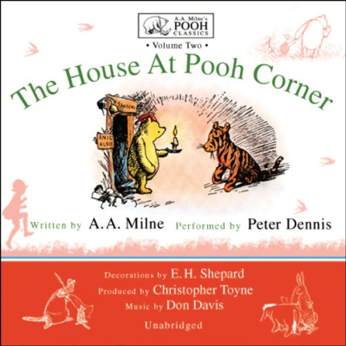 The House at Pooh Corner: A.A. Milne's Pooh Classics, Volume (Piglet House)